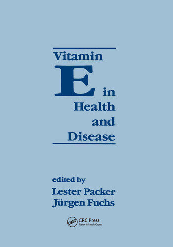 Vitamin E in Health and Disease Biochemistry and Clinical Applications book cover