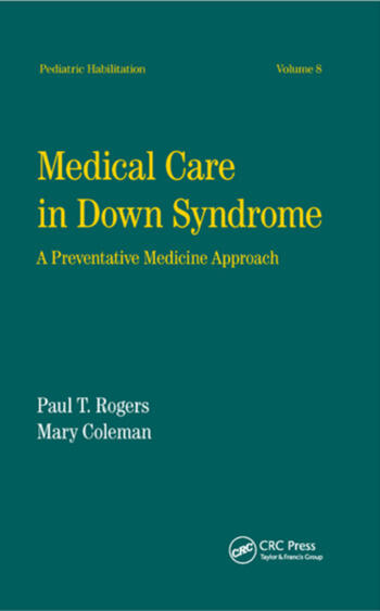 Medical Care in Down Syndrome A Preventive Medicine Approach book cover