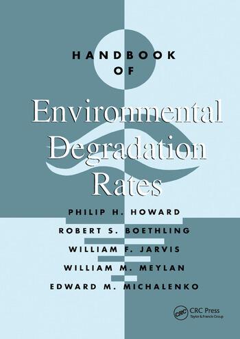 Handbook of Environmental Degradation Rates book cover