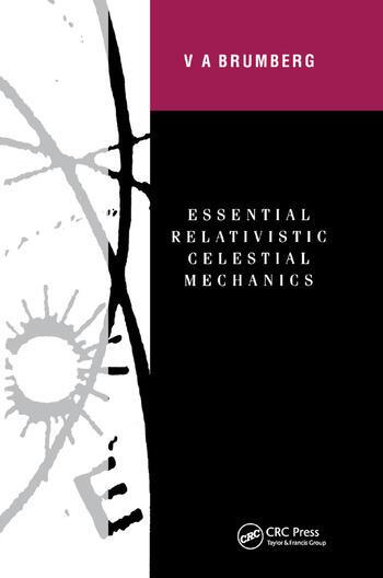 Essential Relativistic Celestial Mechanics book cover