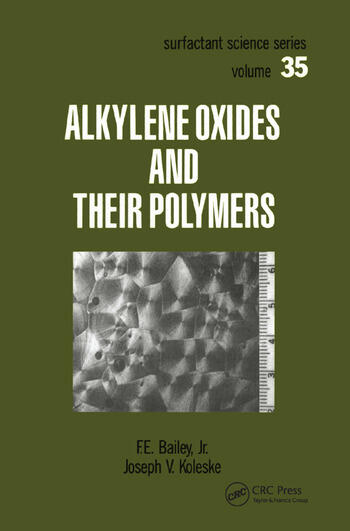 Alkylene Oxides and Their Polymers book cover