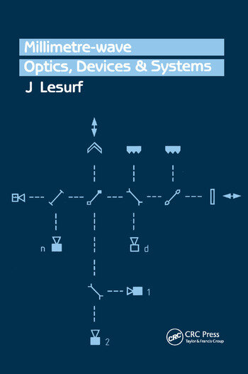 Millimetre-Wave Optics, Devices and Systems book cover