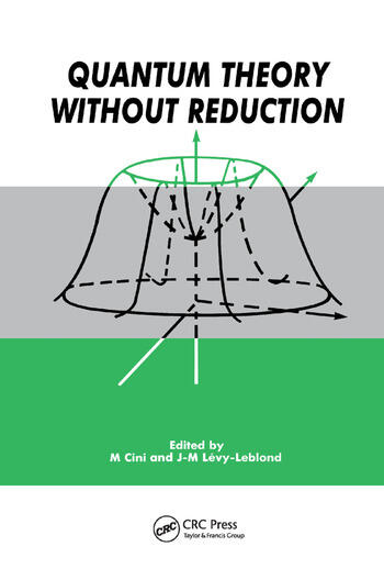 Quantum Theory without Reduction, book cover