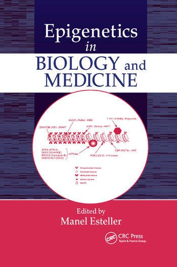 Epigenetics in Biology and Medicine book cover