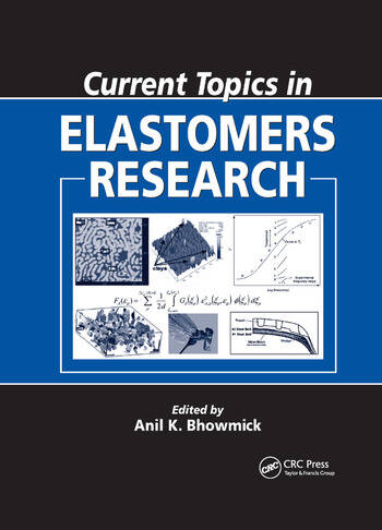 Current Topics in Elastomers Research book cover