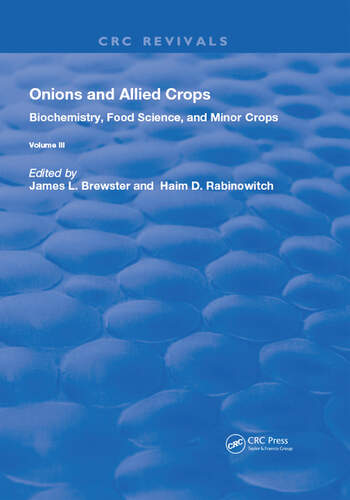 Onions and Allied Crops Volume III: Biochemistry, Food Science, and Minor Crops book cover