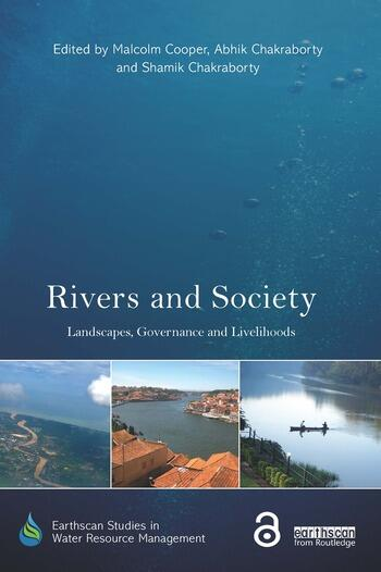 Rivers and Society Landscapes, Governance and Livelihoods book cover