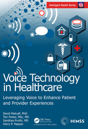 Voice Technology in Healthcare Leveraging Voice to Enhance Patient and Provider Experiences book cover