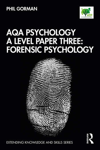 AQA Psychology A Level Paper Three: Forensic Psychology book cover