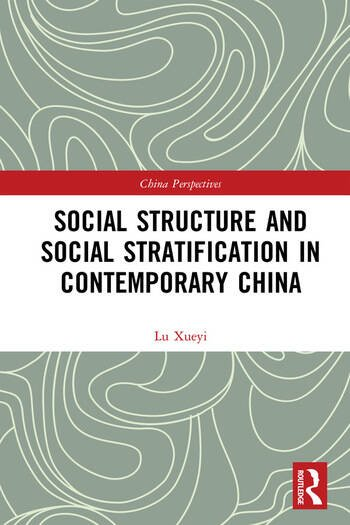 Social Structure and Social Stratification in Contemporary China book cover