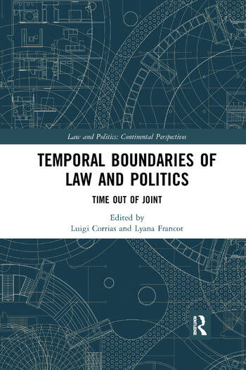 Temporal Boundaries of Law and Politics Time Out of Joint book cover