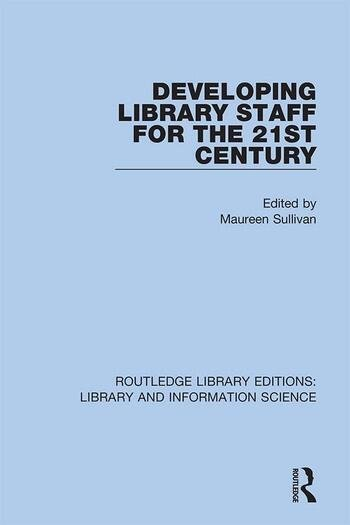 Developing Library Staff for the 21st Century book cover