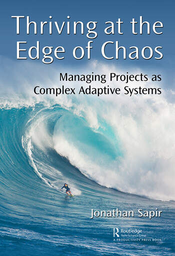 Thriving at the Edge of Chaos Managing Projects as Complex Adaptive Systems book cover