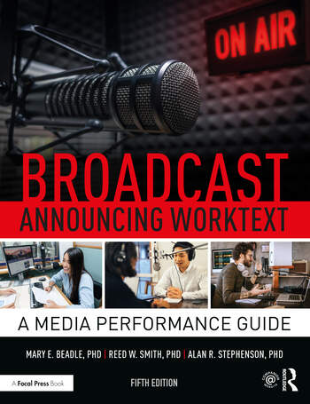 Broadcast Announcing Worktext A Media Performance Guide book cover