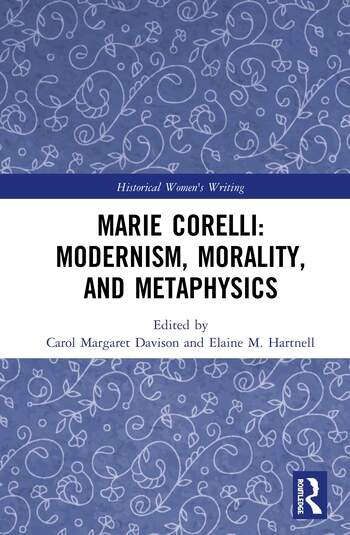 Marie Corelli: Modernism, Morality, and Metaphysics book cover