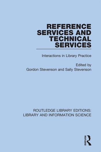 Reference Services and Technical Services Interactions in Library Practice book cover