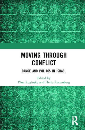 Moving through Conflict Dance and Politcs in Israel book cover