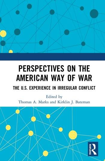 Perspectives on the American Way of War The U.S. Experience in Irregular Conflict book cover