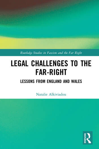 Legal Challenges to the Far-Right Lessons from England and Wales book cover
