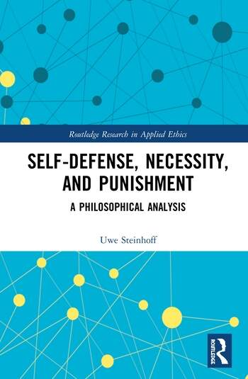 Self-Defense, Necessity, and Punishment A Philosophical Analysis book cover