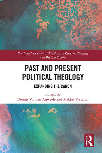 Past and Present Political Theology Expanding the Canon book cover