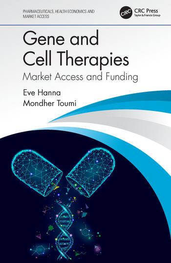 Gene and Cell Therapies Market Access and Funding book cover