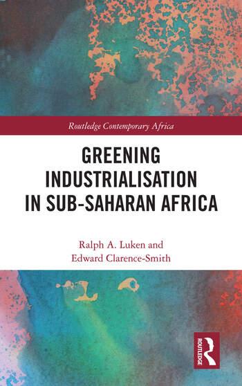 Greening Industrialization in Sub-Saharan Africa book cover