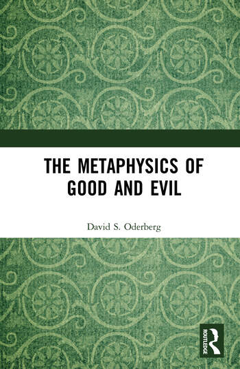 The Metaphysics of Good and Evil book cover
