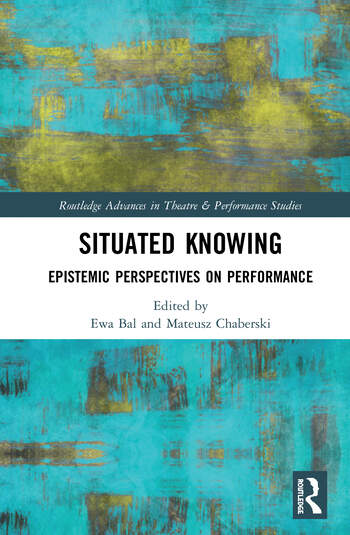 Situated Knowing Epistemic Perspectives on Performance book cover