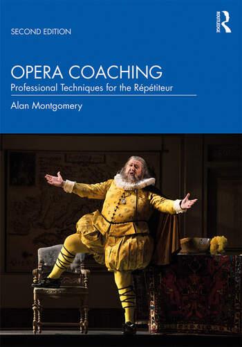 Opera Coaching Professional Techniques for the Répétiteur book cover