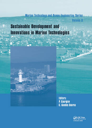 Sustainable Development and Innovations in Marine Technologies Proceedings of the 18th International Congress of the Maritme Association of the Mediterranean (IMAM 2019), September 9-11, 2019, Varna, Bulgaria book cover