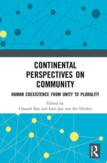 Continental Perspectives on Community Human Coexistence from Unity to Plurality book cover