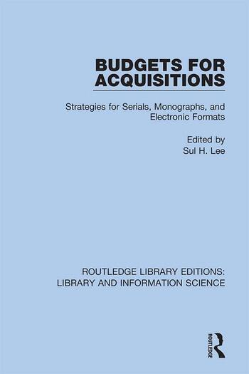 Budgets for Acquisitions Strategies for Serials, Monographs and Electronic Formats book cover