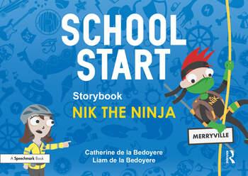 School Start Storybooks: Nik the Ninja book cover