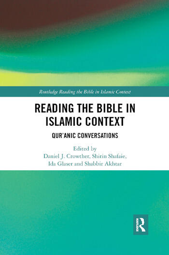 Reading the Bible in Islamic Context Qur'anic Conversations book cover