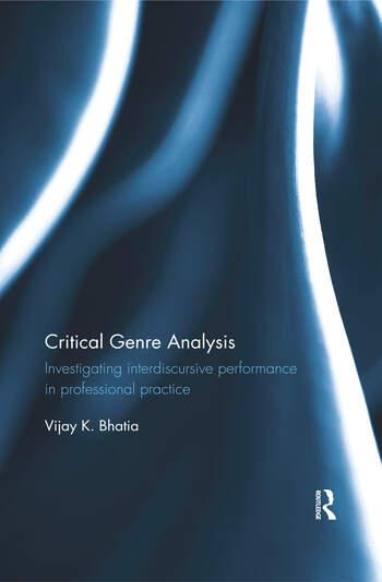 Critical Genre Analysis Investigating interdiscursive performance in professional practice book cover