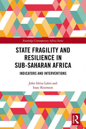State Fragility and Resilience in sub-Saharan Africa Indicators and Interventions book cover
