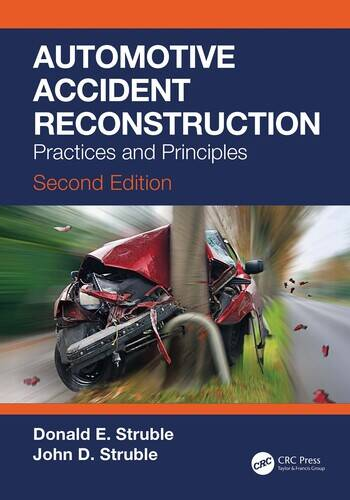 Automotive Accident Reconstruction Practices and Principles, Second Edition book cover