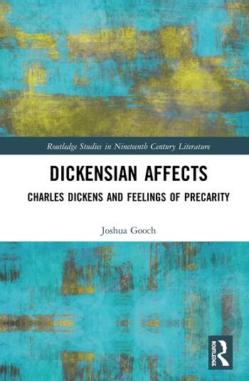 Dickensian Affects Charles Dickens and Feelings of Precarity book cover