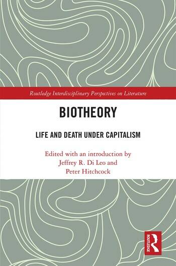 Biotheory Life and Death under Capitalism book cover