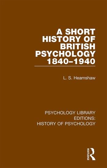 A Short History of British Psychology 1840-1940 book cover
