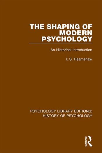 The Shaping of Modern Psychology An Historical Introduction book cover
