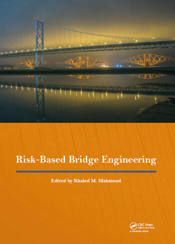 Risk-Based Bridge Engineering Proceedings of the 10th New York City Bridge Conference, August 26-27, 2019, New York City, USA book cover