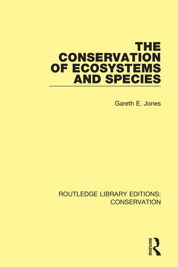The Conservation of Ecosystems and Species book cover