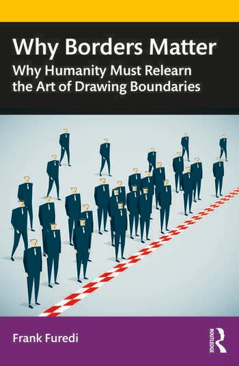 Why Borders Matter Why Humanity Must Relearn the Art of Drawing Boundaries book cover