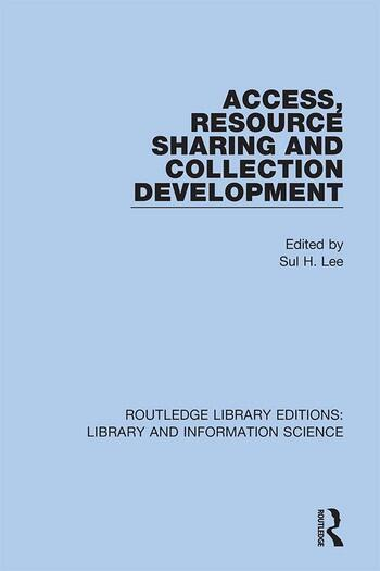Access, Resource Sharing and Collection Development book cover
