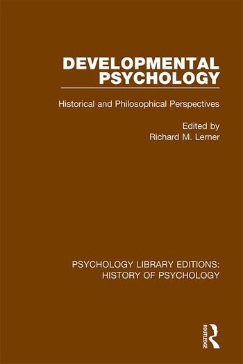 Developmental Psychology Historical and Philosophical Perspectives book cover