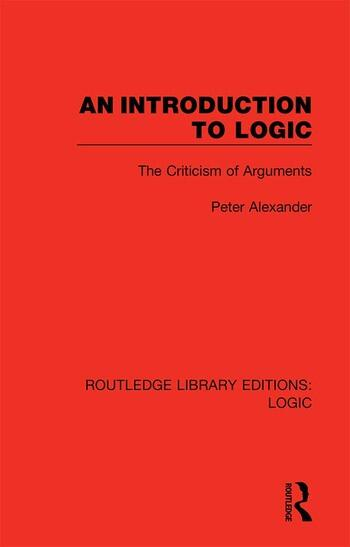 An Introduction to Logic The Criticism of Arguments book cover