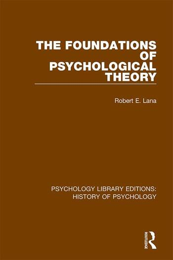 The Foundations of Psychological Theory book cover