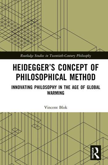 Heidegger's Concept of Philosophical Method Innovating Philosophy in the Age of Global Warming book cover